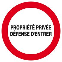 Disque Propriété Privée Défense d'Entrer